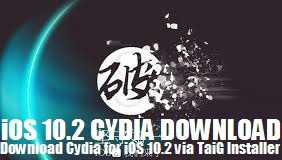 images iOS 10.2 Cydia Obtain Changed with TaiG Jailbreak