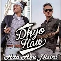Download Lagu Dhyo Haw - Ada Saya Disini.Mp3 (6.40 Mb)