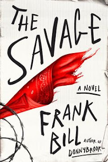 https://www.amazon.com/Savage-Novel-Frank-Bill/dp/0374534411/ref=sr_1_1?s=books&ie=UTF8&qid=1501100802&sr=1-1&keywords=the+savage+frank+bill