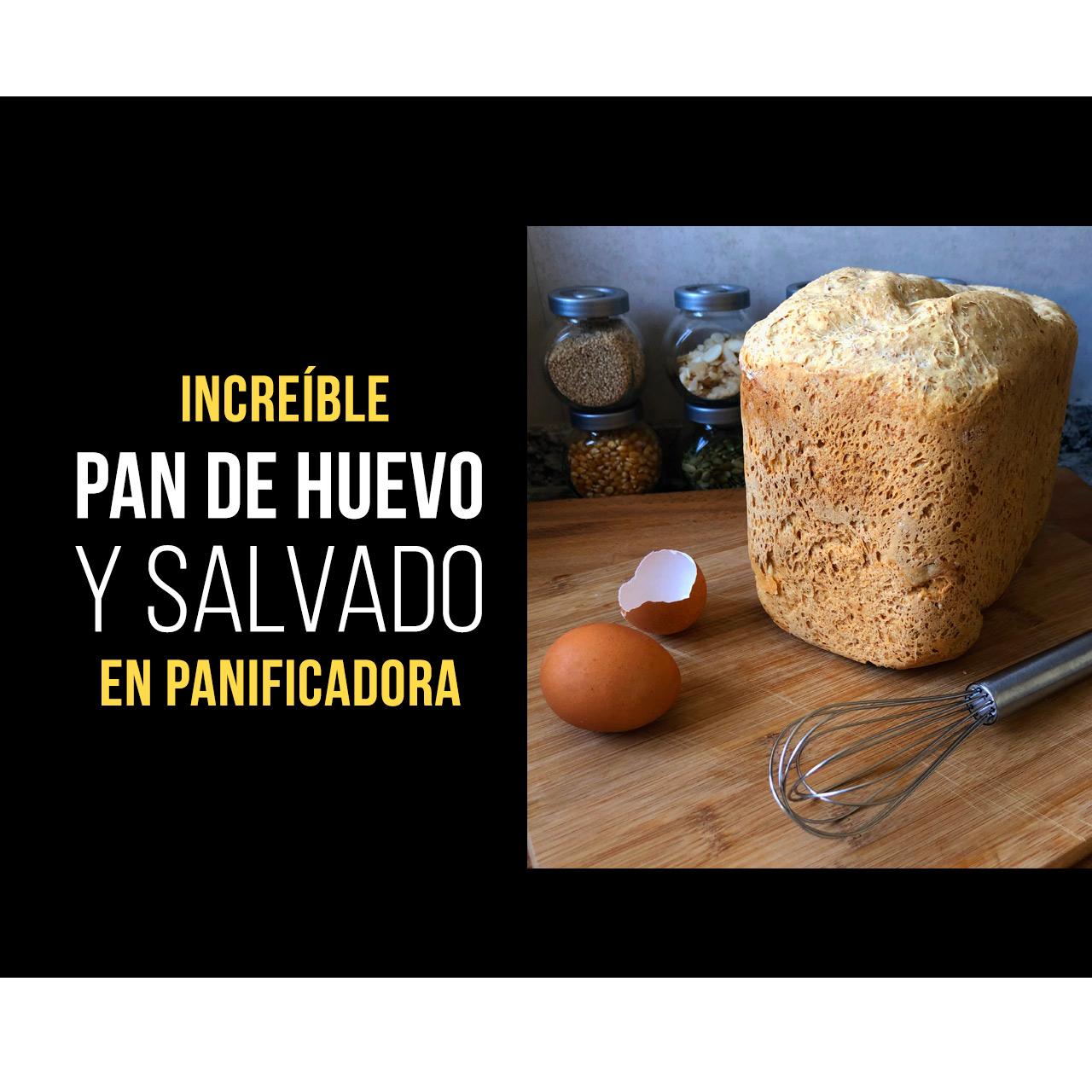 Pan de Huevo y Salvado Integral de Trigo en Panificadora