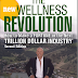 The New Wellness Revolution How to Make a Fortune in the Next  TRILLION DOLLAR INDUSTRY Free Download