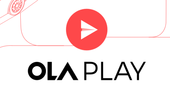 Ola Play Service Expands to all Ola Prime Customers