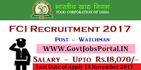 Food Corporation of India Recruitment 2017– 53 Watchmen