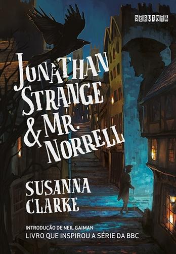 Jonathan Strange & Mr. Norrell - Susanna Clarke