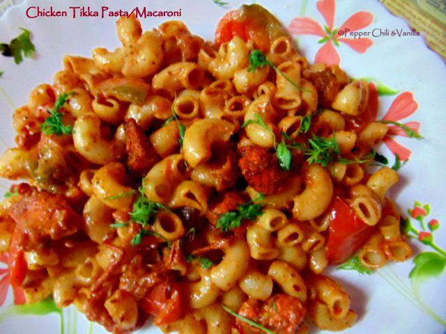 Chicken Tikka Pasta Chicken Tikka Macaroni Recipe Pepper Chilli And Vanilla