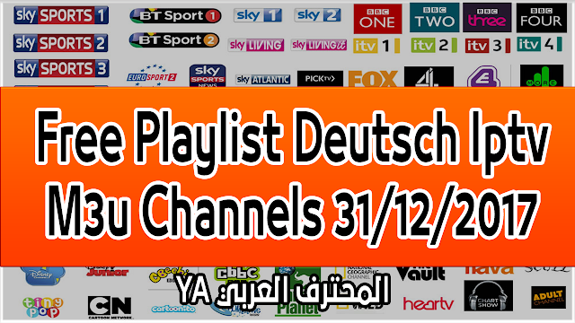 Free Playlist Deutsch Iptv M3u Channels 31/12/2017