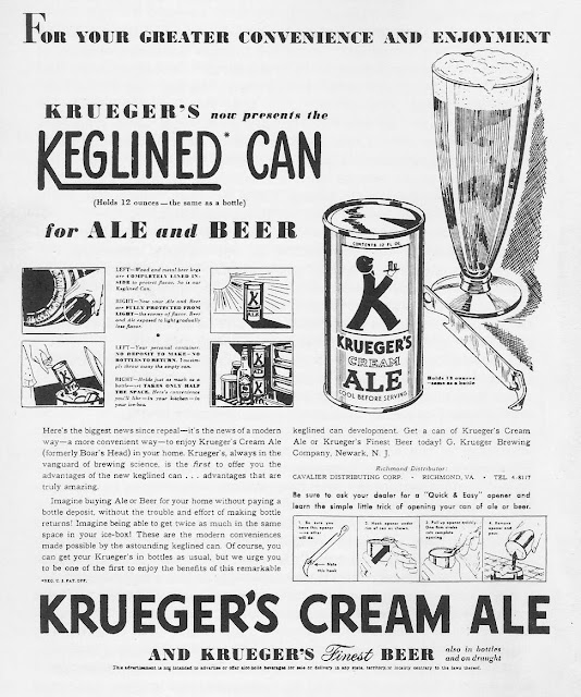 "The first canned beer was ""Krueger Cream Ale,"" sold by the Kruger Brewing Company of Richmond, Virginia"