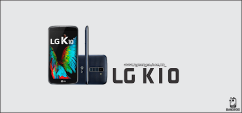 Download Stock Rom / Firmware LG K10 4G Dual K430DSY - Android 6.0 Marshmallow [Africa]