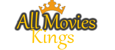 All Movies Kings