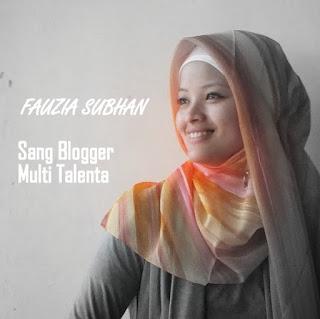 Fauzia Subhan Sang Blogger Multi Talenta