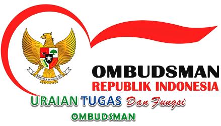 Tugas Dan Fungsi Ombudsman