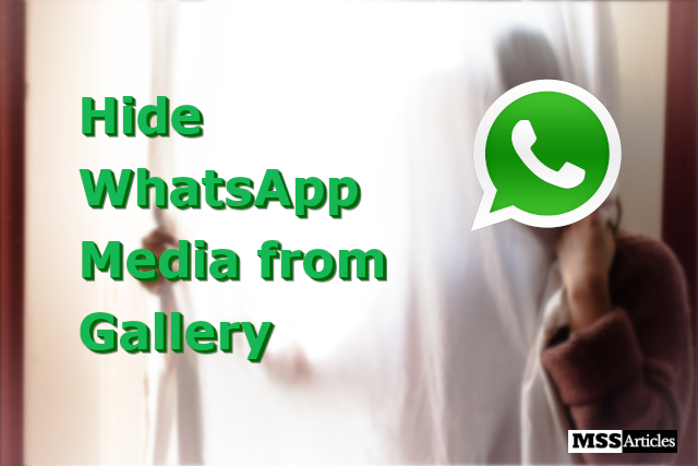 Hide WhatsApp images, photos and videos from the Gallery - featured photo