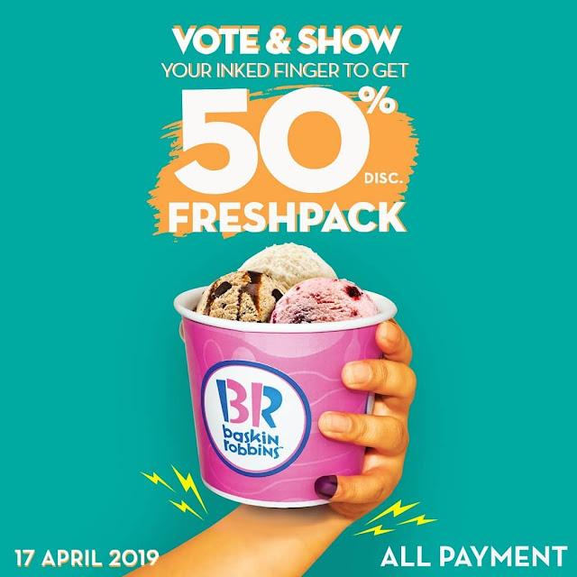 #BaskinRobbins - #Promo Vote & Show Dapatkan Diskon 50% Freshpack (17 April 2019)