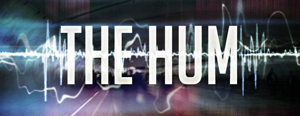 Investigasi The Hum - Suara Dengung Aneh Tak Terjelaskan
