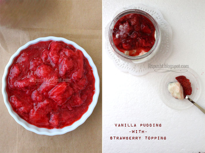 Spusht | Vanilla Pudding Recipe with Strawberry Topping