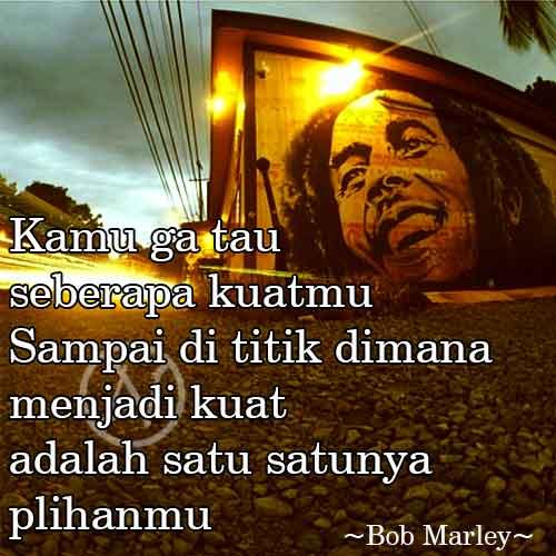 15 Kata Bijak Dari Bob Marley Actionesia