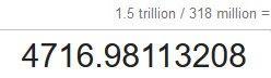 $1.5 Trillion divided by 318 million