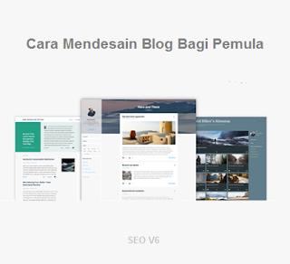 Cara Mendesain Blog Bagi Pemula
