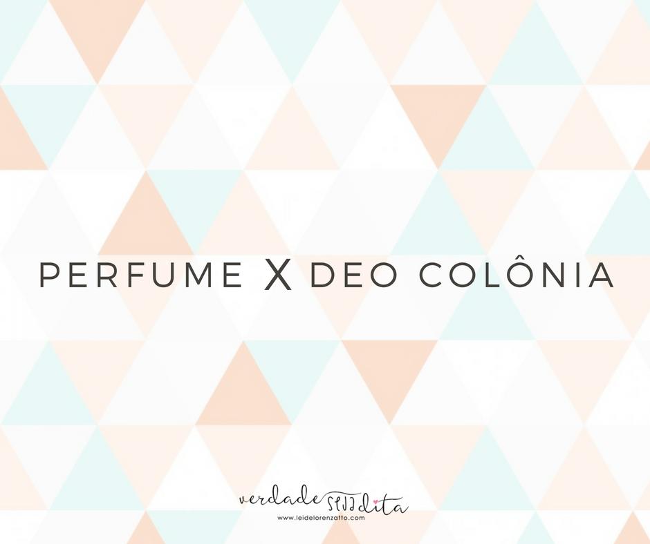 Perfume e deo colonia