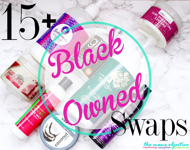 15+ Black Owned Swaps for Your Favorite Natural Hair Products