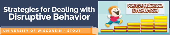 Strategies for Dealing with Disruptive Behavior