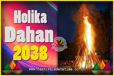 2038 Holika Dahan Puja Date & Time, 2038 Holika Dahan Calendar