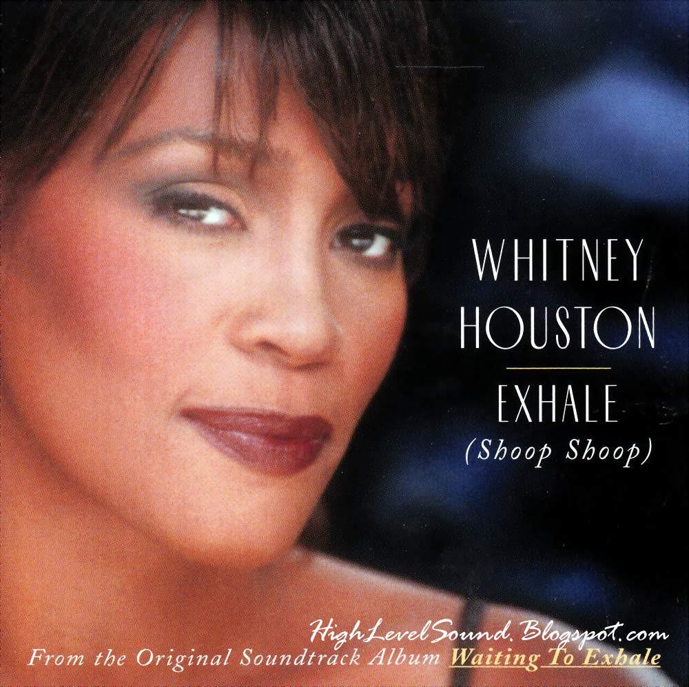 Highest Level Of Music Whitney Houston - Exhale Shoop -8246