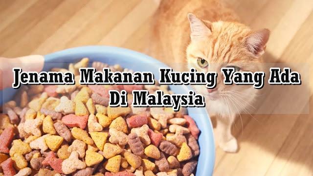 Jenama Makanan Kucing Yang Ada Di Malaysia