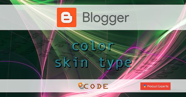 Blogger - Color skin type