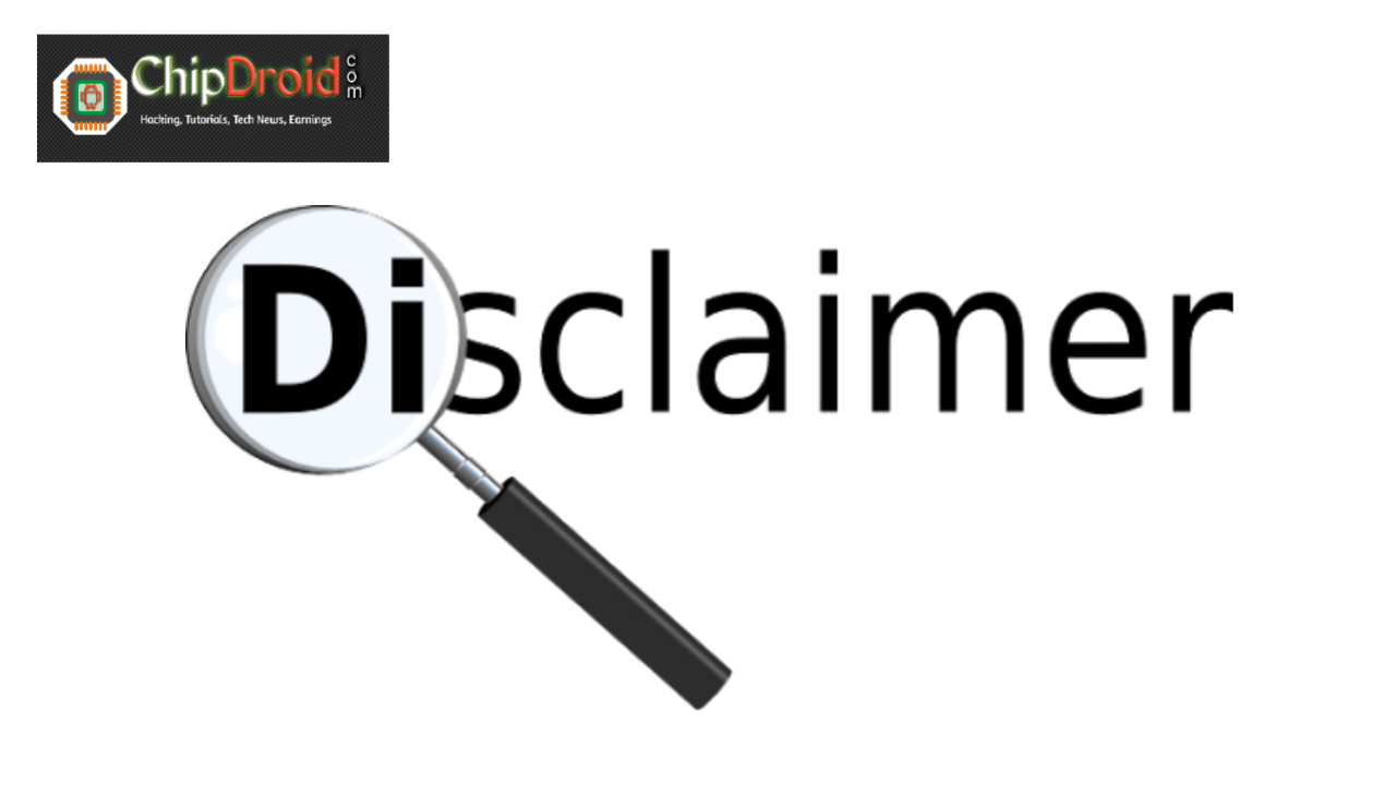 disclaimer for chipdroid