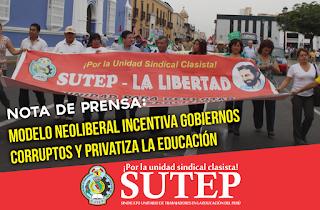 MODELO NEOLIBERAL INCENTIVA GOBIERNOS CORRUPTOS Y PRIVATIZA LA EDUCACIÓN