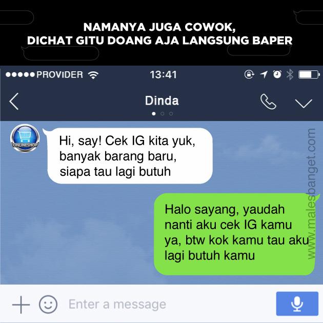 Dasar Cowok, Dapet Chat Kayak Gini Aja Langsung Baper