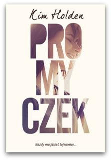 """""""Promyczek"""" – Kim Holden"""