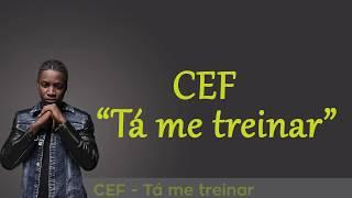Cef-Ta-Me-Treinar