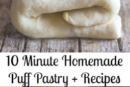 10 Minute Homemade Puff Pastry + Recipes