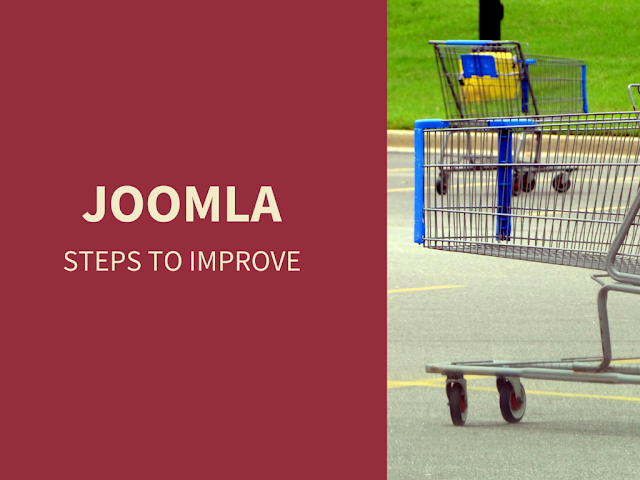 Steps To Improve Your Joomla eCommerce Store