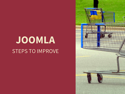 10 Steps To Improve Your Joomla eCommerce Store
