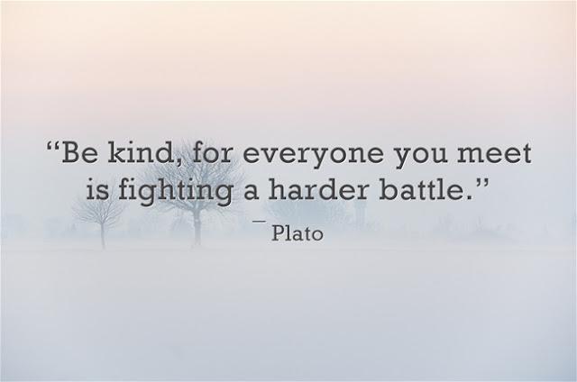 Plato be kind quote