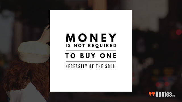 quote about money and life\
