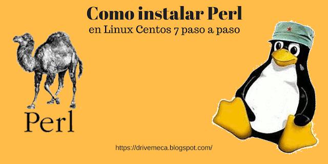 DriveMeca instalando Perl en Linux Centos