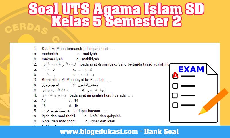 Soal UTS Agama Islam SD Kelas 5 Semester 2