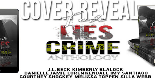 Cover Reveal- Love, Lies, & CRIME Anthology