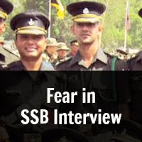 Fear in  SSB Interview