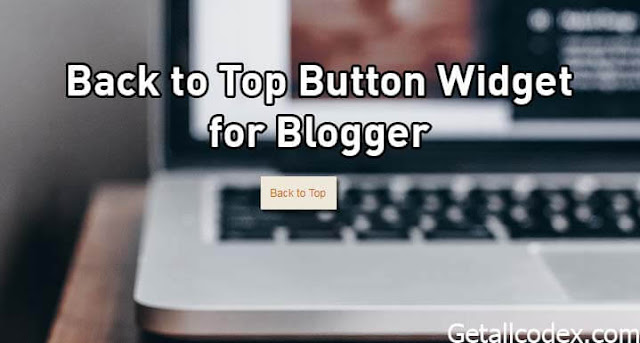 Back to Top Button Widget for Blogger