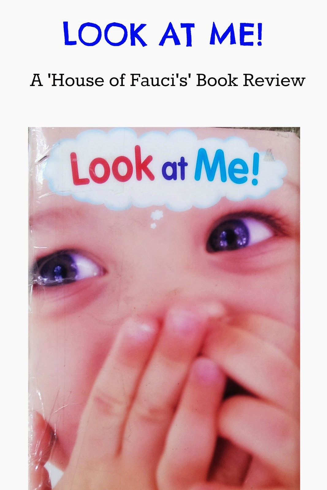 House Of Fauci S Look At Me By Modern Publishing A