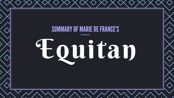 Equitan- The Lais of Marie de France- Summary