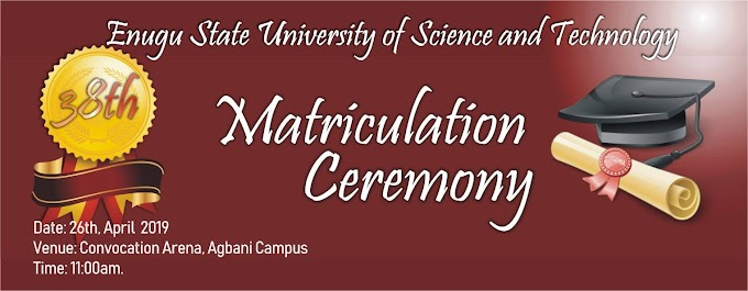 ESUT 38th Matriculation Ceremony Date for 2017/2018 Session