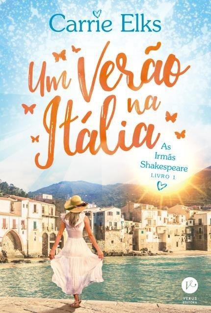Um Verao Na Italia As Irmas Shakespeare Vol 1 De Carrie Elks