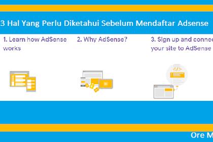 3 Hal Yang Perlu Diketahui Sebelum Mendaftar Adsense