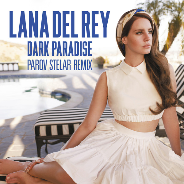 Lana Del Rey - Dark Paradise (Parov Stelar Remix) - Single Cover